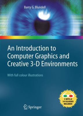 An Introduction to Computer Graphics and Creative 3-D Environments 9781848000414