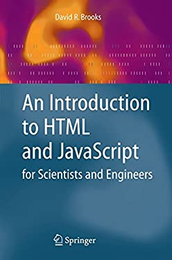 An Introduction to HTML and JavaScript for Scientists and Engineers 9781846286568