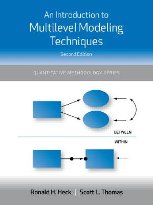 An Introduction to Multilevel Modeling Techniques 9781841697567