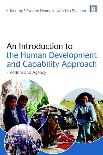 An Introduction to the Human Development and Capability Approach: Freedom and Agency 9781844078066