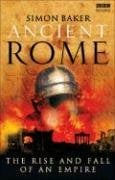 Ancient Rome: The Rise and Fall of an Empire 9781846072840