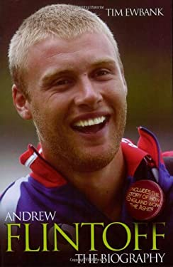 Andrew Flintoff: The Biography 9781844542352