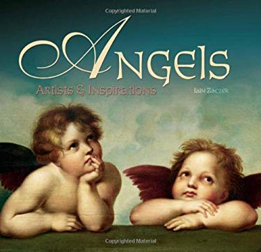 Angels: Artists and Inspirations 9781844518708