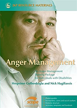 Anger Management: An Anger Management Training Package for Individuals with Disabilities 9781843104360