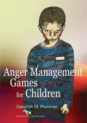 Anger Management Games for Children 9781843106289