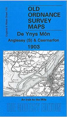 Anglesey (South) and Caernarfon 1903: One Inch 105 9781841515113