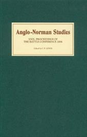 Anglo-Norman Studies, Volume XXIX: Proceedings of the Battle Conference 2006 7485641