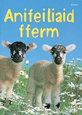 Anifeiliaid Fferm 9781848516939