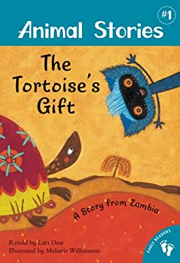 The Tortoise's Gift: A Story from Zambia 9781846867743