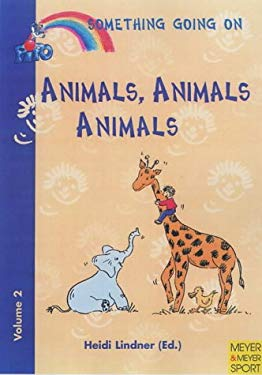 Animals, Animals, Animals 9781841260655