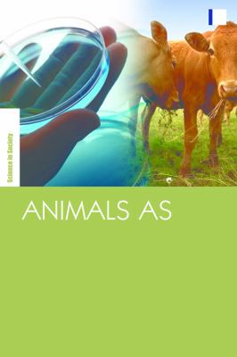 Animals as Biotechnology: Ethics, Sustainability and Critical Animal Studies 9781844078301