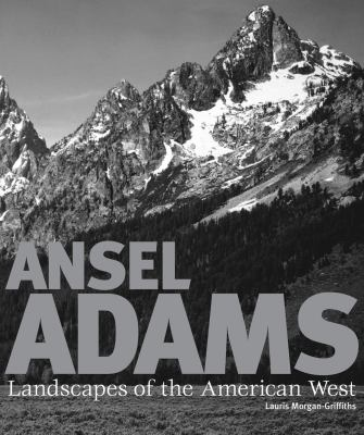 Ansel Adams: Landscapes of the American West 9781847246592