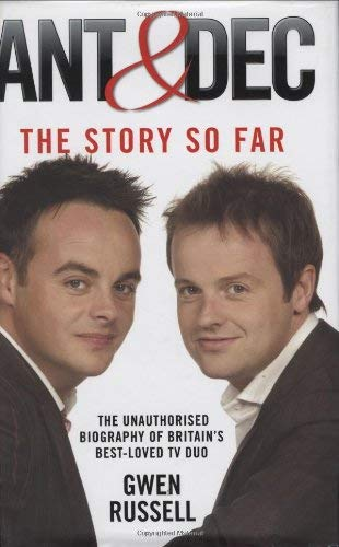 Ant & Dec: The Story So Far 9781844546800