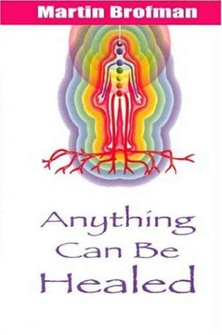 Anything Can Be Healed 9781844090167