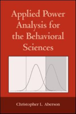 Applied Power Analysis for the Behavioral Sciences 9781848728356