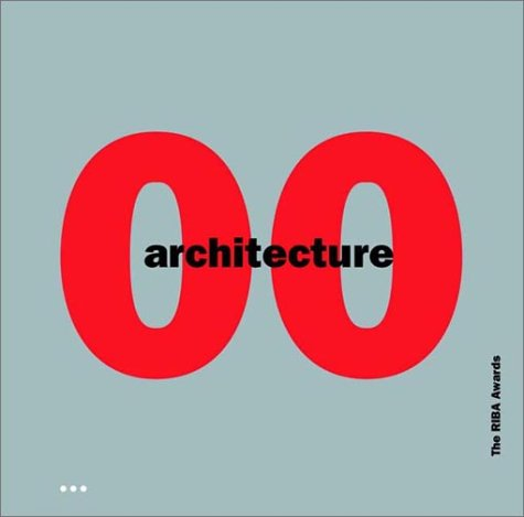 Architecture 00: The Riba Awards 9781841660554