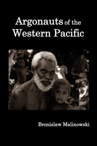 Argonauts of the Western Pacific; An Account of Native Enterprise and Adventure in the Archipelagoes of Melanesian New Guinea. 9781849026444