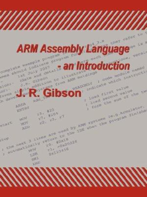 Arm Assembly Language - An Introduction 9781847536969