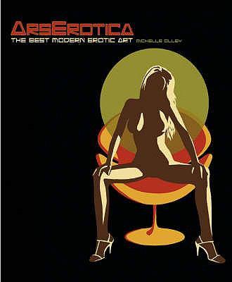 Ars Erotica: The Best Modern Erotic Art 9781844425341