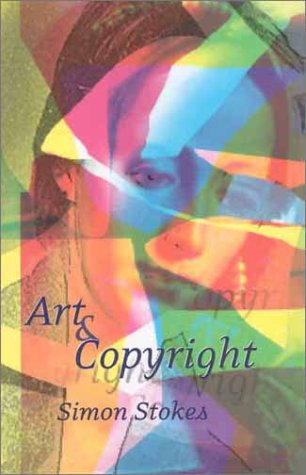Art and Copyright: Revised Paperback Edition 9781841133850