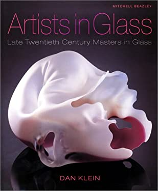 Artists in Glass: Late Twentieth Century Masters in Glass 9781840003406