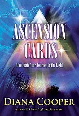 Ascension Cards: Accelerate Your Journey to the Light 9781844096008