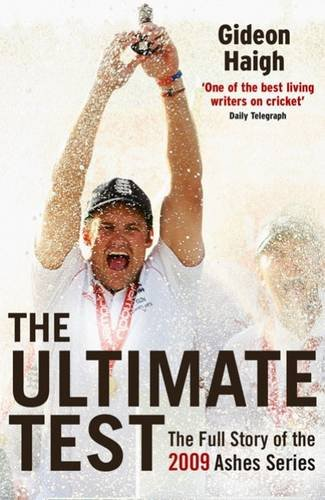 The Ultimate Test: The Ashes 2009 9781845134495