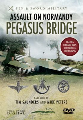 Assault on Normandy: Pegasus Bridge 9781848843387