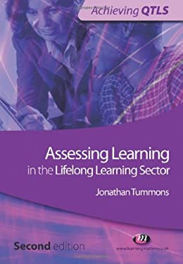Assessing Learning in the Lifelong Learning Sector 9781844451005