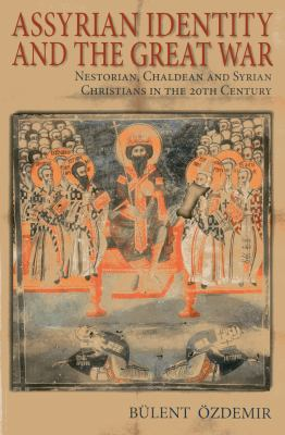 Assyrian Identity and the Great War 9781849950602