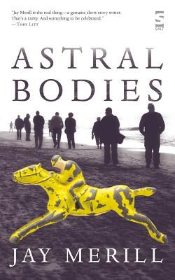 Astral Bodies 9781844713189