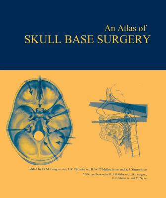 Atlas of Skull Base Surgery 9781842141670