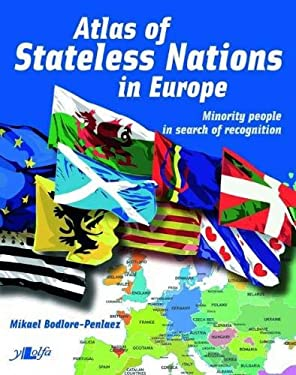 Atlas of Stateless Nations in Europe 9781847713797
