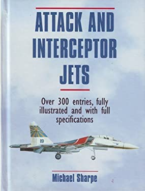 Attack and Interceptor Jets 9781840843309