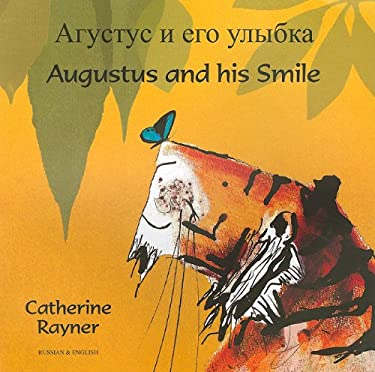 Augustus and His Smile 9781846113604