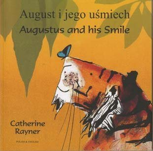 Augustus and His Smile 9781846113574