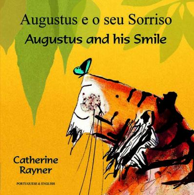 Augustus and His Smile 9781846113581