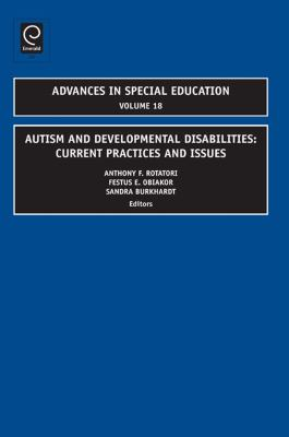 Autism and Developmental Disabilities: Current Practices and Issues 9781848553569