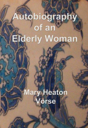 Autobiography of an Elderly Woman: In Large Print for Easy Reading 9781843560210