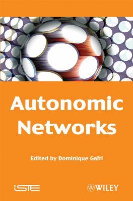 Autonomic Networks 9781848210028