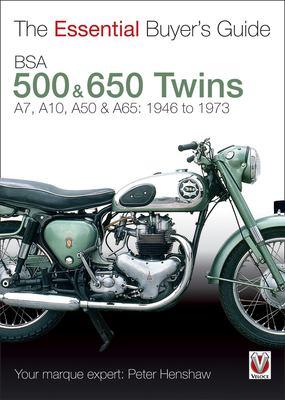 BSA 500 & 650 Twins: A7, A10, A50 & A65: 1946 to 1973 9781845841362