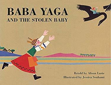 Baba Yaga and the Stolen Baby 9781845077532