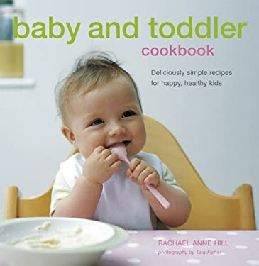 Baby and Toddler Cookbook 9781845975883