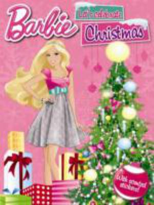 Barbie Let's Celebrate Christmas: With Scented Christmas Stickers 9781849589130