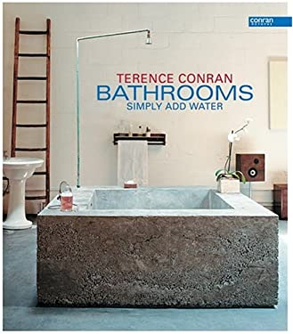 Bathrooms: Just Add Water 9781840913576