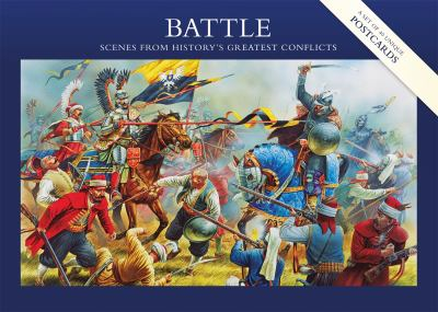Battle: A Postcard Collection: Scenes from History's Greatest Conflicts 9781846034909
