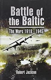 Battle of the Baltic: The Wars 1918-1945 7490532