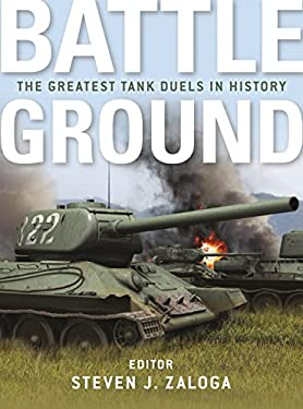 Battleground: The Greatest Tank Duels in History 9781849085519