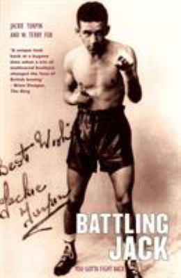Battling Jack Battling Jack: You Gotta Fight Back You Gotta Fight Back 9781845960643