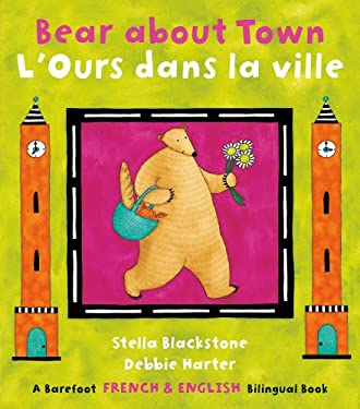 Bear about Town (Bilingual English/French) 9781846863769